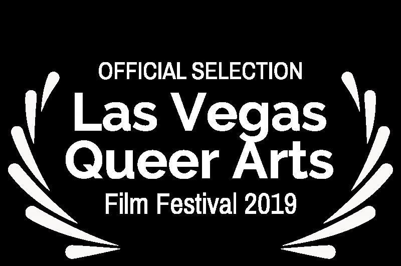 Las Vegas Queer Arts Film Festival 2019 Laurels